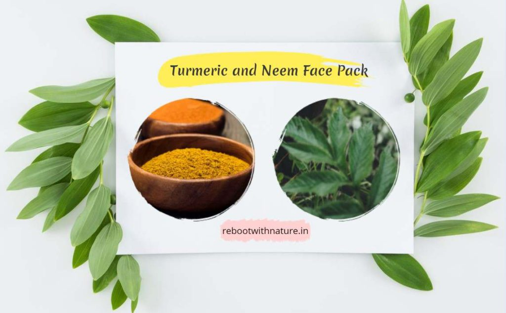 Turmeric and Neem Face Pack for Skin