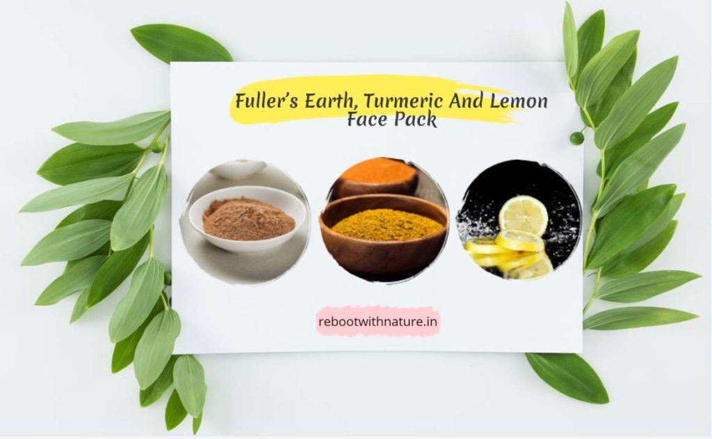 Fuller's Earth, Turmeric And Lemon Face Pack for Oily Skin