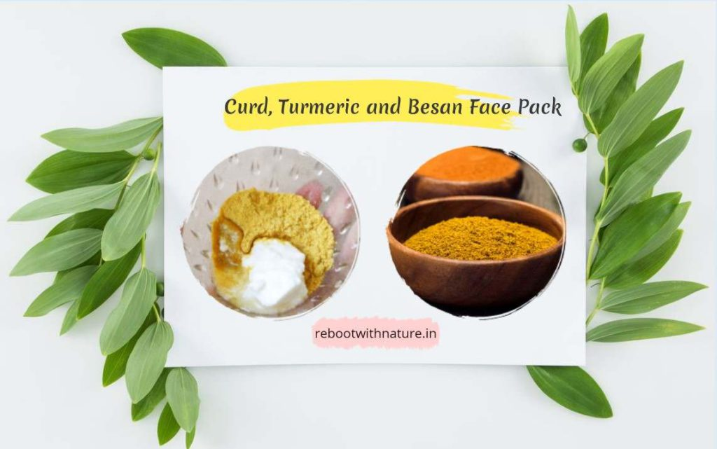Curd, Turmeric and Besan Face Pack for Skin
