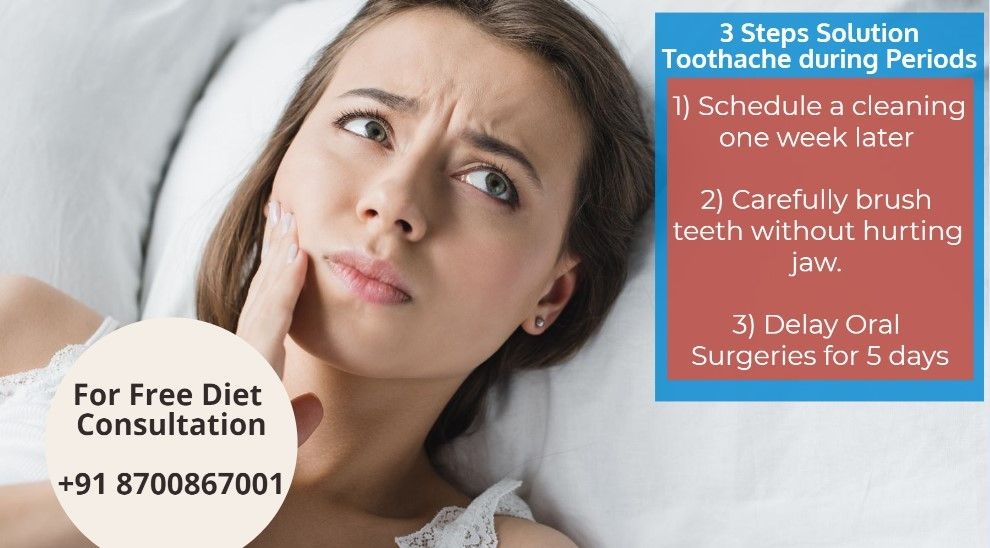 3 Steps Solution to Deal With Toothache during Periods